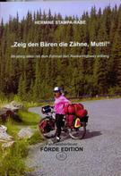 Hermine Stampa-Rabe: Zeig den Bären die Zähne, Mutti! ★★★★★