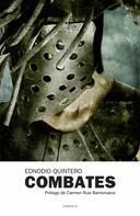 Ednodio Quinteros: Combates