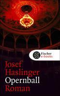 Josef Haslinger: Opernball ★★★★