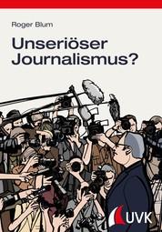 Unseriöser Journalismus? - Beschwerden gegen Radio und Fernsehen in der Schweiz
