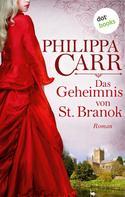 Philippa Carr: Das Geheimnis von St. Branok: Die Töchter Englands - Band 14 ★★★★