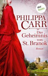 Das Geheimnis von St. Branok: Die Töchter Englands - Band 14 - Roman