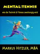Markus Hitzler: mental:tennis ★★★★