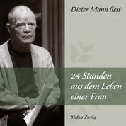 24 Stunden aus dem Leben einer Frau - Dieter Mann liest