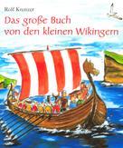 Rolf Krenzer: Das große Buch von den kleinen Wikingern ★★★★