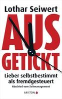 Lothar Seiwert: Ausgetickt ★★★