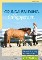 Kirsti Ludwig: Grundausbildung von Gangpferden ★★★