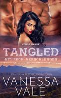 Vanessa Vale: Tangled – mit euch verschlungen ★★★★★