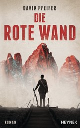 Die Rote Wand - Roman