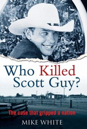 Who Killed Scott Guy? - The case that gripped a nation