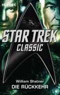William Shatner: Star Trek - Classic: Die Rückkehr ★★★