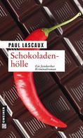 Paul Lascaux: Schokoladenhölle ★★★