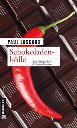 Schokoladenhölle - Müllers sechster Fall