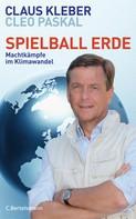 Claus Kleber: Spielball Erde ★★★★