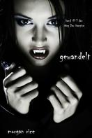 Morgan Rice: Gewandelt (Der Weg der Vampire – Band 1) ★★★★
