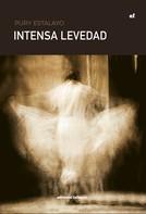 Pury Estalayo: Intensa levedad