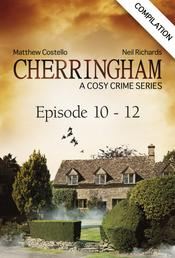 Cherringham - Episode 10 - 12 - A Cosy Crime Series Compilation