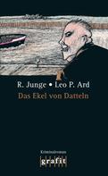 Reinhard Junge: Das Ekel von Datteln ★★★★