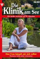 Britta Winckler: Die Klinik am See 30 – Arztroman