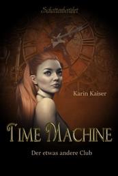 Time Machine - Der etwas andere Club