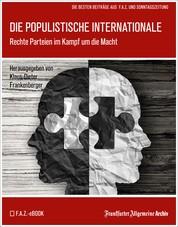 Die populistische Internationale - Rechte Parteien im Kampf um die Macht
