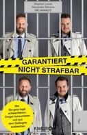 Stephan Lucas: Garantiert nicht strafbar ★★★
