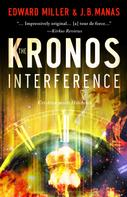 Edward Miller: The Kronos Interference
