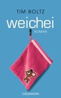 Tim Boltz: Weichei ★★★★