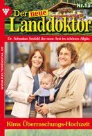 Tessa Hofreiter: Der neue Landdoktor 13 – Arztroman ★★★★★