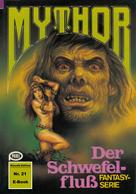 Hubert Haensel: Mythor 21: Der Schwefelfluss ★★★★★