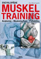 Oscar Moran Esqerdo: Enzyklopädie Muskeltraining ★★★★