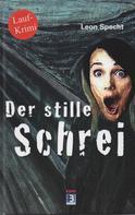 Leon Specht: Der stille Schrei ★★★★