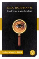 E. T. A. Hoffmann: Das Fräulein von Scuderi ★★★★
