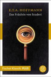 Das Fräulein von Scuderi - Erzählung