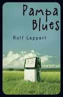 Rolf Lappert: Pampa Blues ★★★★