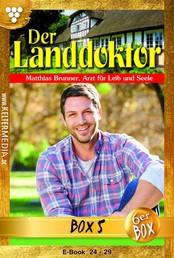 Der Landdoktor Jubiläumsbox 5 – Arztroman - E-Book 24-29