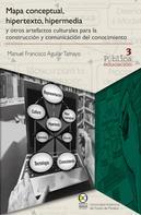 Manuel Francisco Aguilar Tamayo: Mapa conceptual, hipertexto, hipermedia