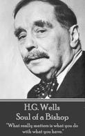 H.G. Wells: Soul of a Bishop