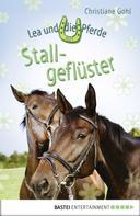 Christiane Gohl: Lea und die Pferde - Stallgeflüster ★★★★★