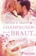 Nicole S. Valentin: Champagner für die Braut ★★★★