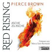 Asche zu Asche - Red Rising 4 (Ungekürzt)