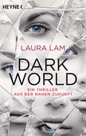 Laura Lam: Dark World ★★★★★