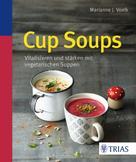 Marianne J. Voelk: Cup Soups ★★