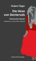 Hubert Giger: Die Hexe von Dentervals ★★★