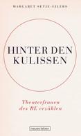 Margaret Setje-Eilers: Hinter den Kulissen ★★★★