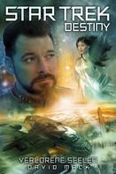 David Mack: Star Trek - Destiny 3: Verlorene Seelen ★★★★★