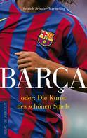 Dietrich Schulze-Marmeling: Barça ★★★