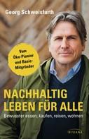 Georg Schweisfurth: Nachhaltig leben für alle ★★★★