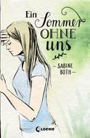 Sabine Both: Ein Sommer ohne uns ★★