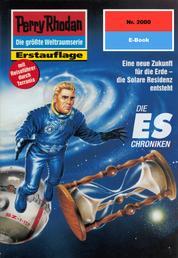 """Perry Rhodan 2000: Die ES-Chroniken - Perry Rhodan-Zyklus """"Die Solare Residenz"""""""